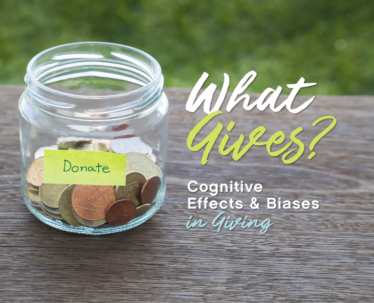 Cognitive Effects and Biases in Charitable Giving