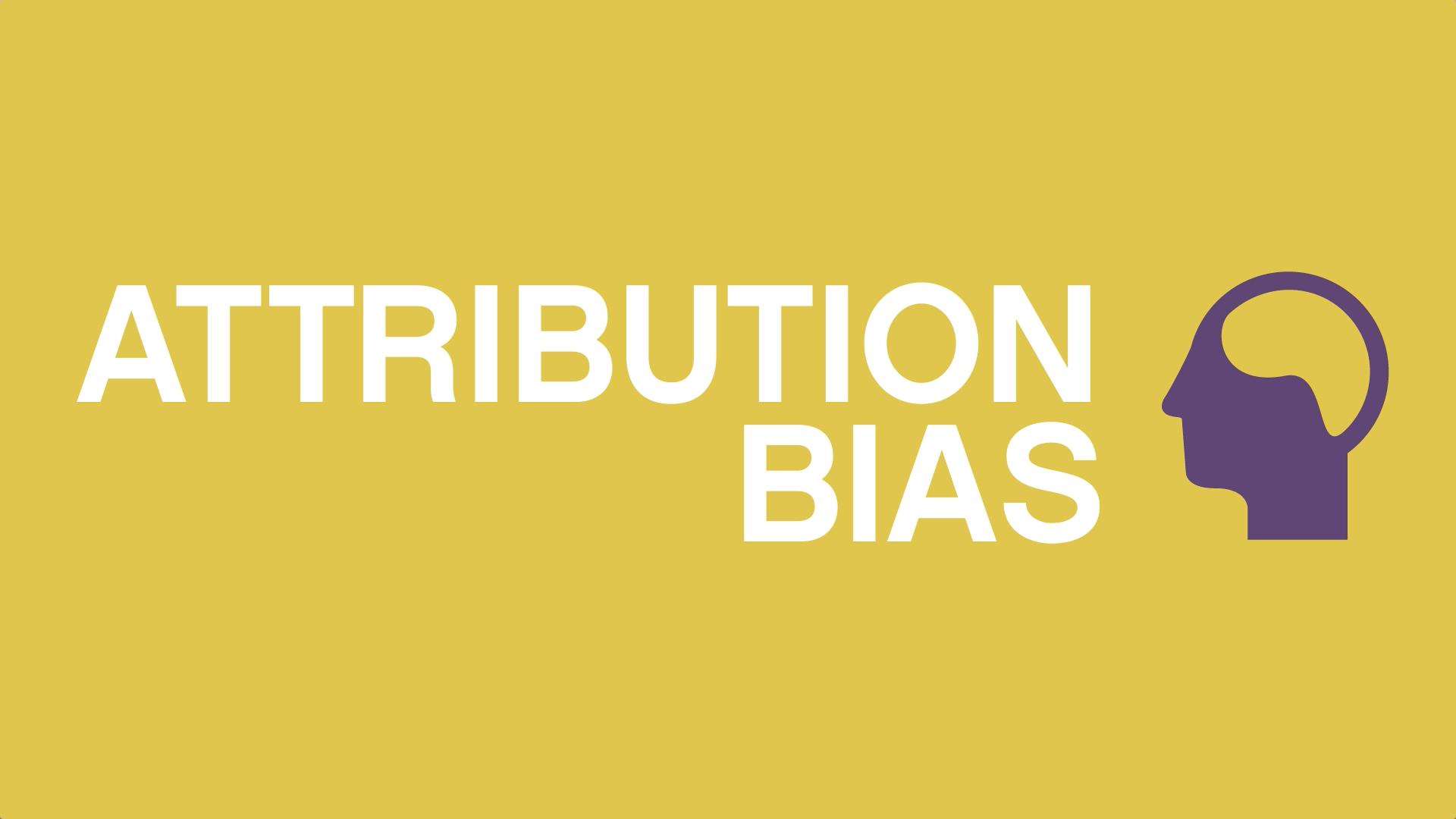 Attribution Bias