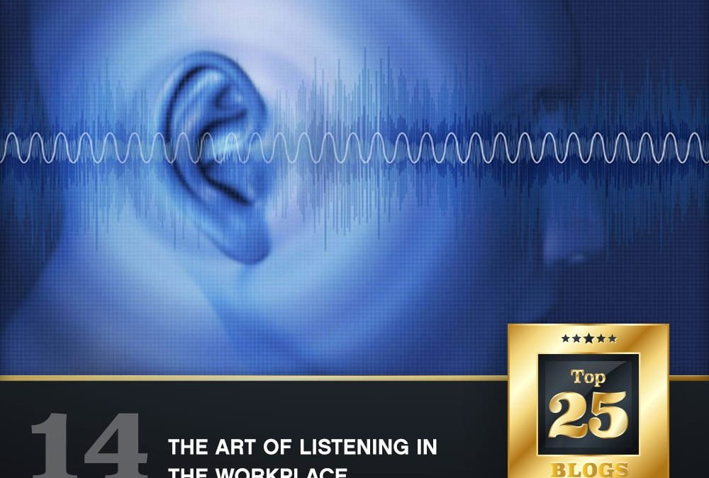 The Art of Listening in the Workplace