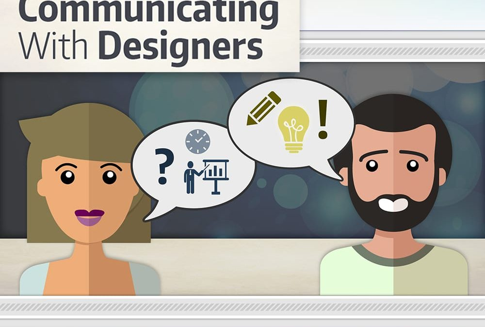 Communicating With Designers