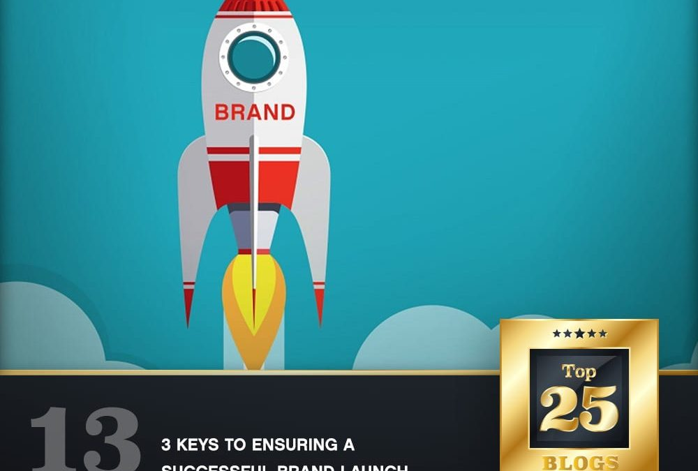 3 Keys to Ensuring a Successful Brand Launch
