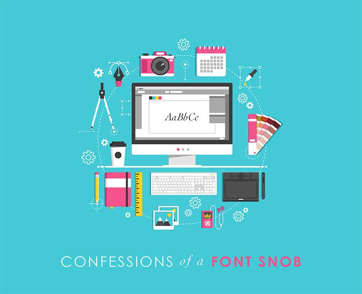 Confessions of a Font Snob