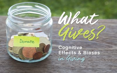 Cognitive Effects and Biases in Giving