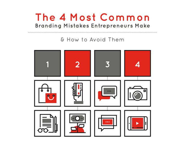 The 4 Most Common Branding Mistakes Entrepreneurs Make