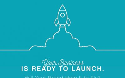 Your Business Is Ready to Launch. Will Your Brand Help It to Fly?