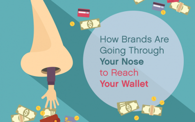 How Brands Are Going Through Your Nose to Reach Your Wallet
