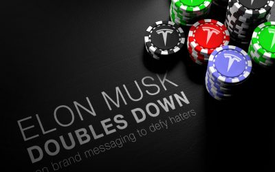 Elon Musk Doubles Down on Brand Messaging to Defy Haters
