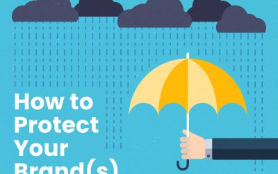 How to Protect Your Brand(s)