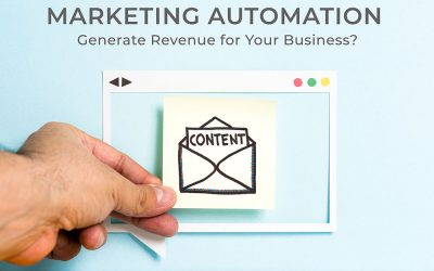 How Can Marketing Automation Generate Revenue for Your Business?