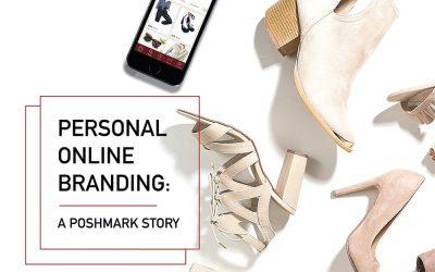 Personal Online Branding: A Poshmark Story