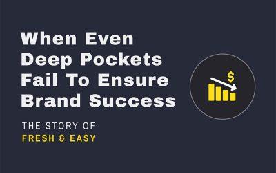 When Even Deep Pockets Fail To Ensure Brand Success