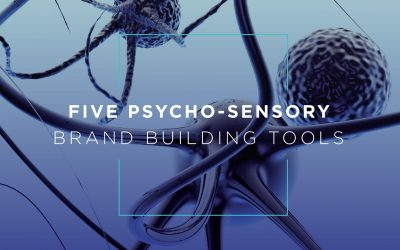 Five Psycho-Sensory Brand-Building Tools