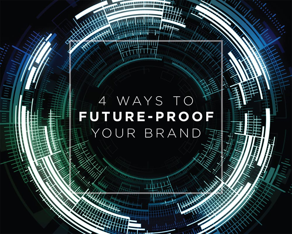 future-proof your brand-1