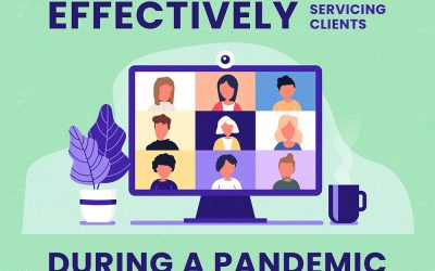 Effectively Servicing Clients During a Pandemic
